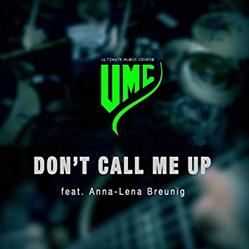 Don't Call Me Up (Metal Version)