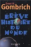 Brève histoire du monde - Hazan - 01/12/1999