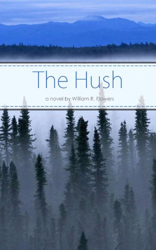 The Hush by Flowers, William ebook deal