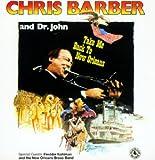 Take Me Back to New Orleans - hris & Dr John Barber
