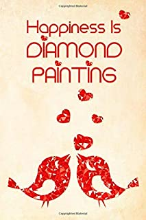 Happiness Is Diamond Painting: [Expanded Version] Log Book to Track DP Art Projects - Red Crystal Hearts Design