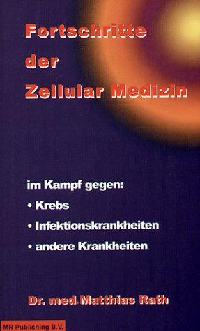 Fortschritte der Zellular Medizin