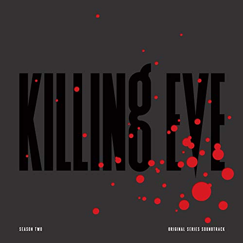 Killing Eve: Season Two - Original Series Soundtrack