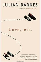 Love, etc. (Vintage International) Kindle Edition