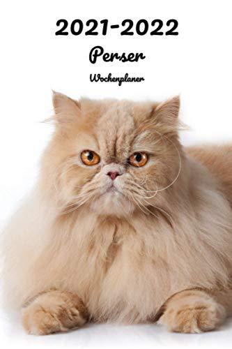 2021-2022 Perser Wochenplaner: 152 Seiten, DIN A5 | 2-Jahre Taschenkalender | 26 Monate | Terminplaner | Tagebuch | Terminkalender | Organizer für Katzenliebhaber