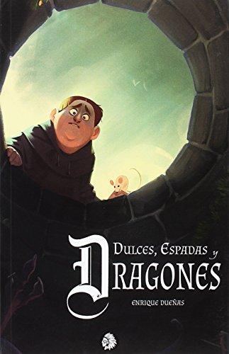 DULCES, ESPADAS Y DRAGONES (COMUNIDAD SECRETA)