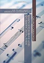 George Gershwin Rhapsody in Blue and An American in Paris for trumpet quartet: arranged by Giovanni Abbiati