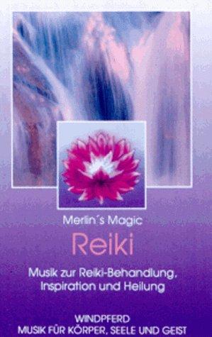 Reiki. Cassette. Musik zur Reiki- Behandlung, Inspiration und Heilung