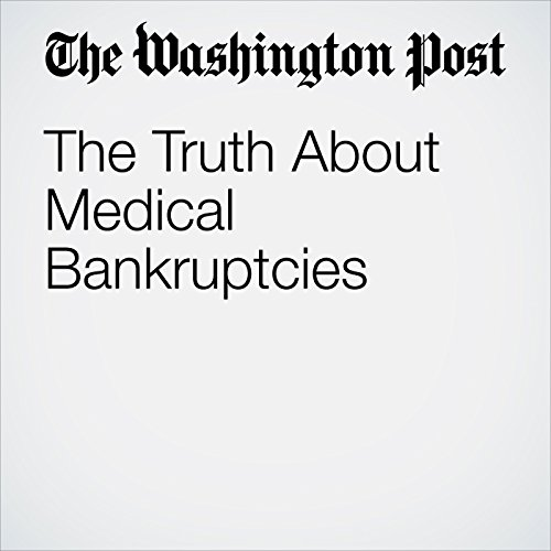 The Truth About Medical Bankruptcies copertina