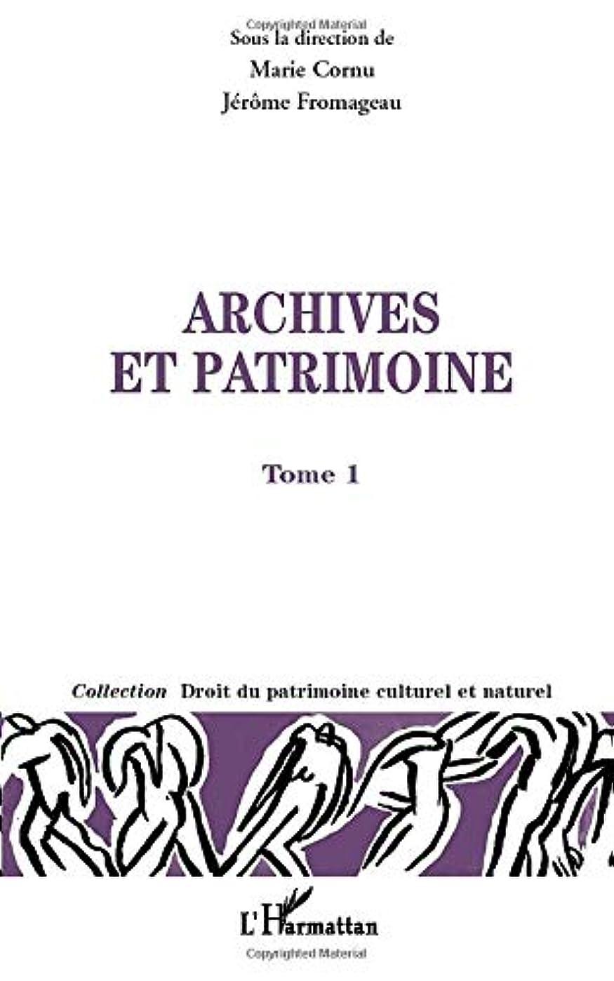 サミュエル挑む格納Archives et patrimoines: Tome I