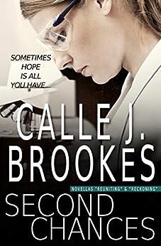 Second Chances: A PAVAD: FBI Duet (PAVAD: FBI Romantic Suspense) by [Calle J. Brookes]