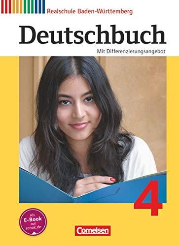 Deutschbuch - Sprach- und Lesebuch - Realschule Baden-Württemberg 2012 - Band 4: 8. Schuljahr: Schülerbuch