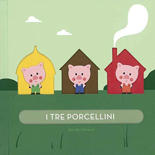 I tre porcellini. Ediz. a colori