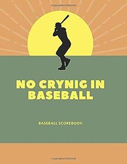 no crynig in baseball: baseball scorekeeper book | Softball Score Record Book | Gift for Coach & Baseball Fans | wall scor...