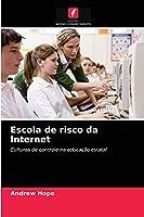 Escola de risco da Internet: Culturas de controle na educação estatal