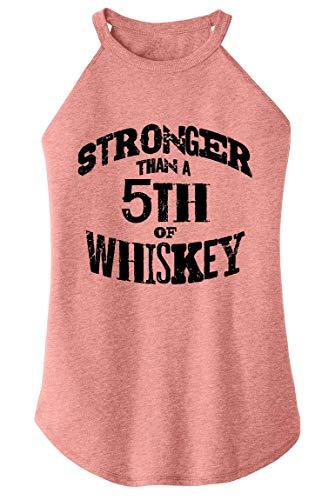 Ladies Tri-Blend Rocker Tank Top Stronger Than 5th of Whiskey Blush Frost 2XL