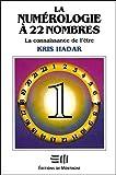 La numérologie à 22 nombres T1 - La connaissance de l'être