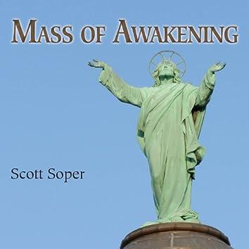 Mass of Awakening