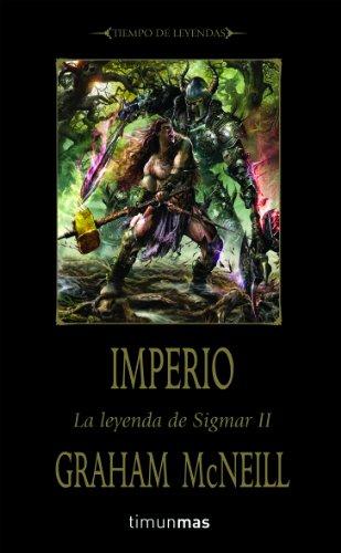 Imperio: La leyenda de Sigmar. Libro II (NO Warhammer)