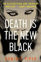 Death is the New Black 1980561036 Book Cover