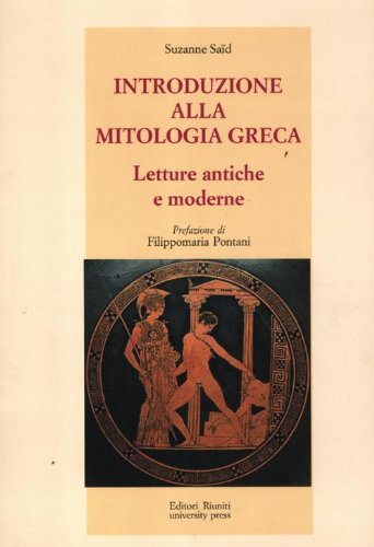 Introduzione alla mitologia greca. Letture antiche e moderne