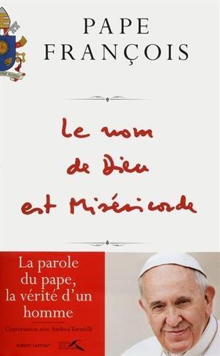 Le Nom De Dieu Est Misricorde French Edition By Pape Francis 2016 01 19