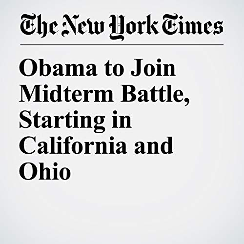Obama to Join Midterm Battle, Starting in California and Ohio copertina