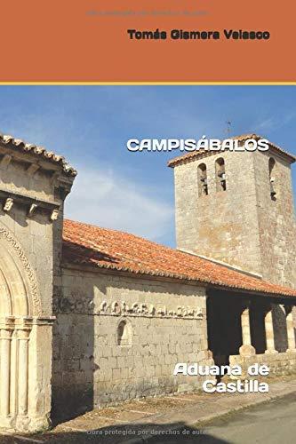 CAMPISÁBALOS: Aduana de Castilla