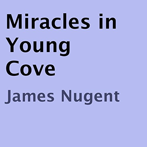 Miracles in Young Cove audiobook cover art