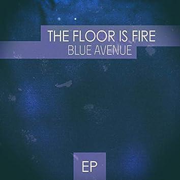 The Floor Is Fire