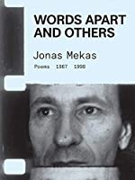 Words Apart and Others: Poems: 1967 - 1998