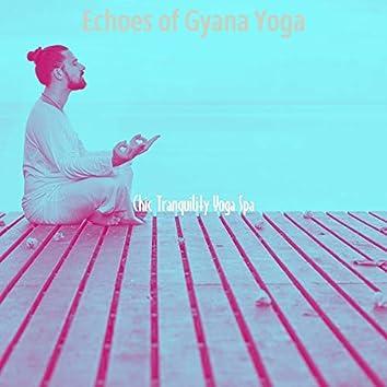 Echoes of Gyana Yoga