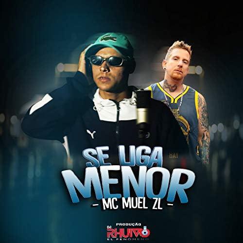 Dj Rhuivo & Mc Muel Zl