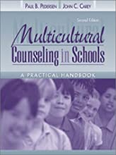 Multicultural Counseling in Schools: A Practical Handbook
