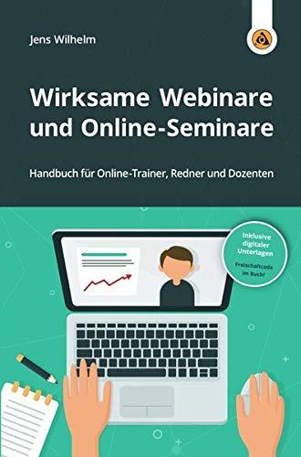 neokom.tv Akademie / Wirksame Webinare und Online-Seminare: Handbuch für Online-Trainer, Redner und Dozenten