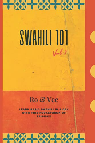 Compare Textbook Prices for SWAHILI 101 vol.1  ISBN 9798746976154 by Akinosho, RoAndVee