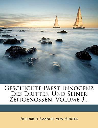 Friedrich Emanuel von Hurter: Geschichte Papst Innocenz des