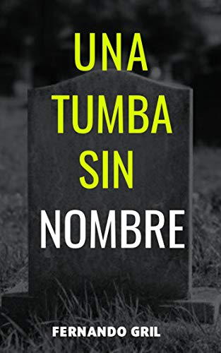Una Tumba sin nombre: Vida de Pedro Luis Boitel