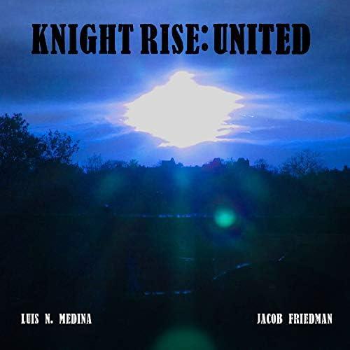 Luis N. Medina feat. Jacob Friedman