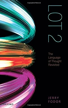 LOT 2: The Language of Thought Revisited [Lingua inglese]