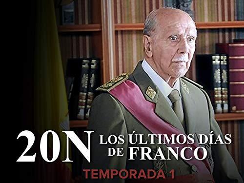 20N. Los últimos días de Franco. T1