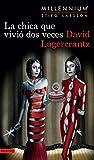 La chica que vivió dos veces: Serie Millenium 6 (Spanish Edition)