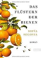 Das Fluestern der Bienen: Roman