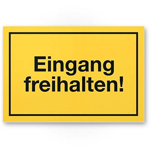 Eingang freihalten Kunststoff Schild (gelb, 30 x 20cm), Hinweisschild Tür von Eingängen / Ausgängen, Warnhinweis Parken verboten, abstellen verboten, Ausgang freihalten