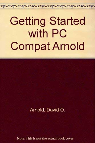 Getting Started with PCs and Compatibles