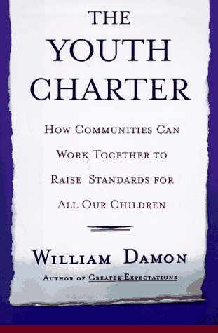 The Youth Charter How Communities Can Work Together To Raise Standards For Our Children