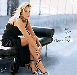 Diana Krall The Look Of Love 2001