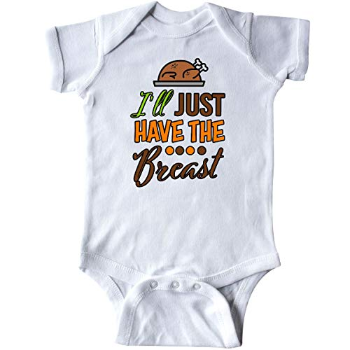inktastic I'll Just Have The Breast with Turkey Infant Creeper 6 Months White