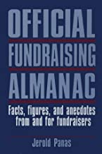 Official Fundraising Almanac: Facts, Figures, and Anecdotes from and for Fundraisers