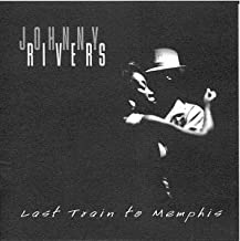 johnny rivers last train to memphis
